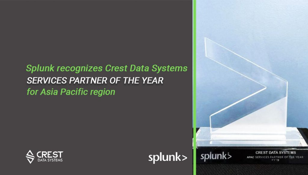 Splunk APAC service partner of the year 2018 Crest Data Systems