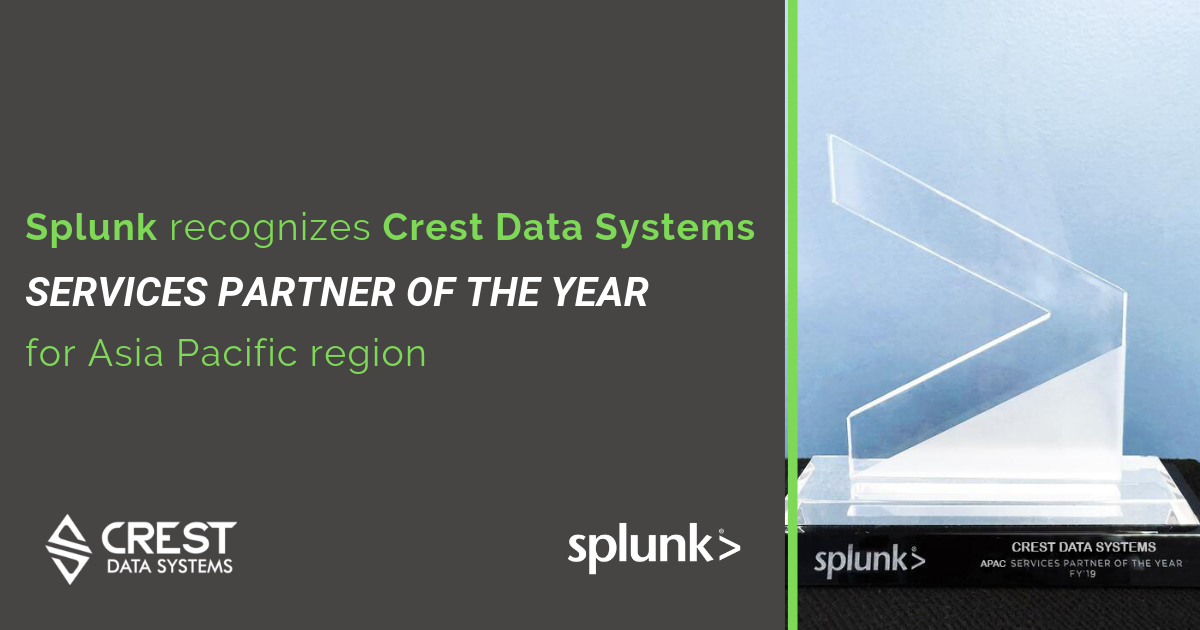 Splunk Recognizes Crest Data Systems APAC partner of the Year