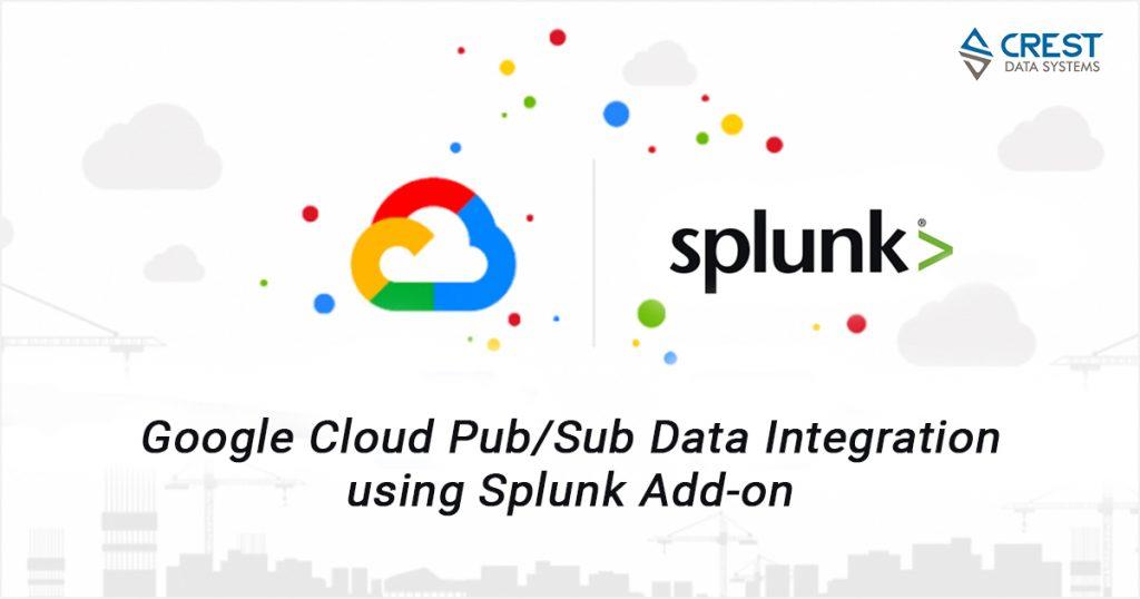 Google Cloud Integration with Splunk