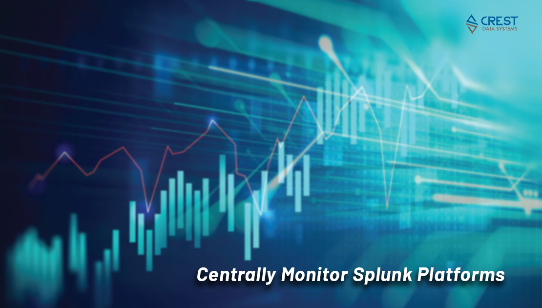 Centrally Monitor Splunk Platform Blog Image